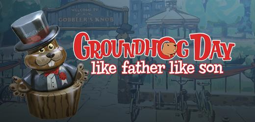 Groundhog Day Like Father Like Son